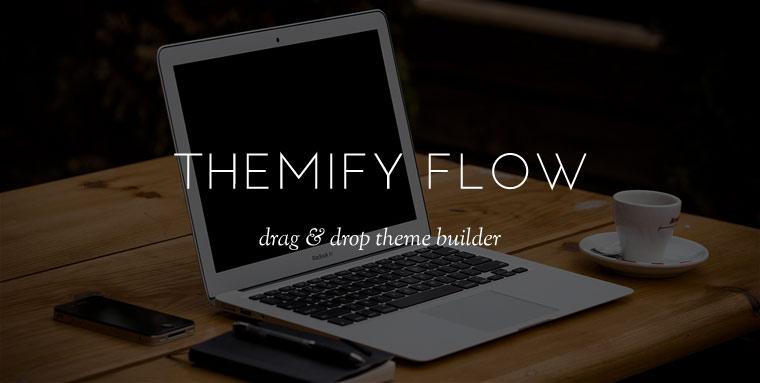 Themify Flow