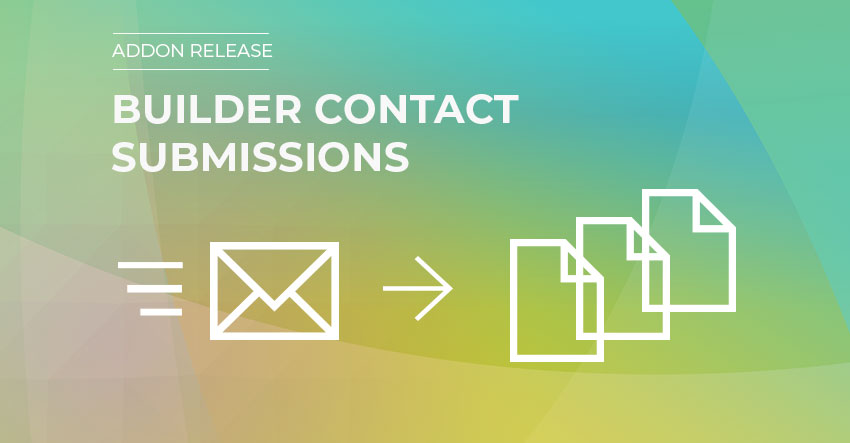 Builder Contact Submissions Feature Image