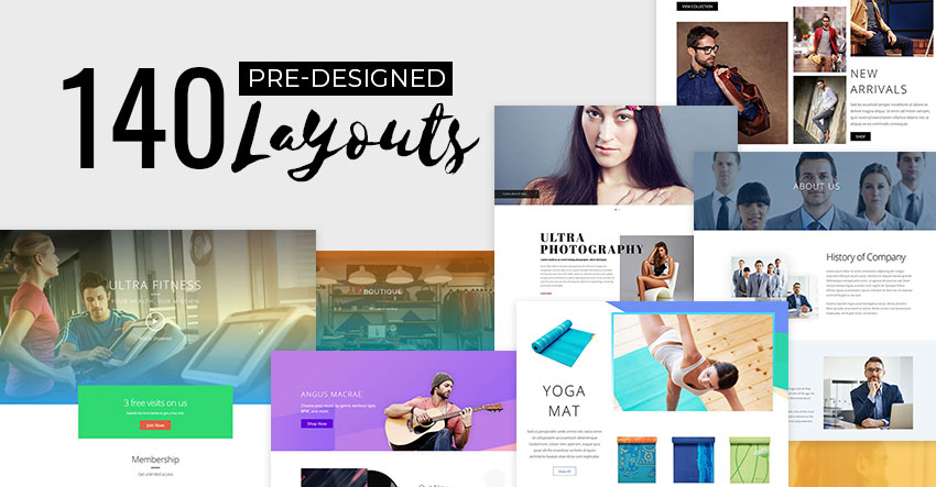 140+ Predesigned Layouts