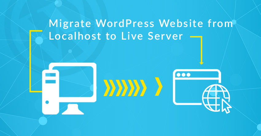 How To Migrate WordPress to Live Server