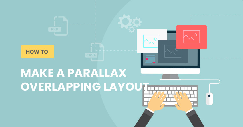 Themify Tutorial How To Make A Parallax Overlapping Layout WordPress Themes
