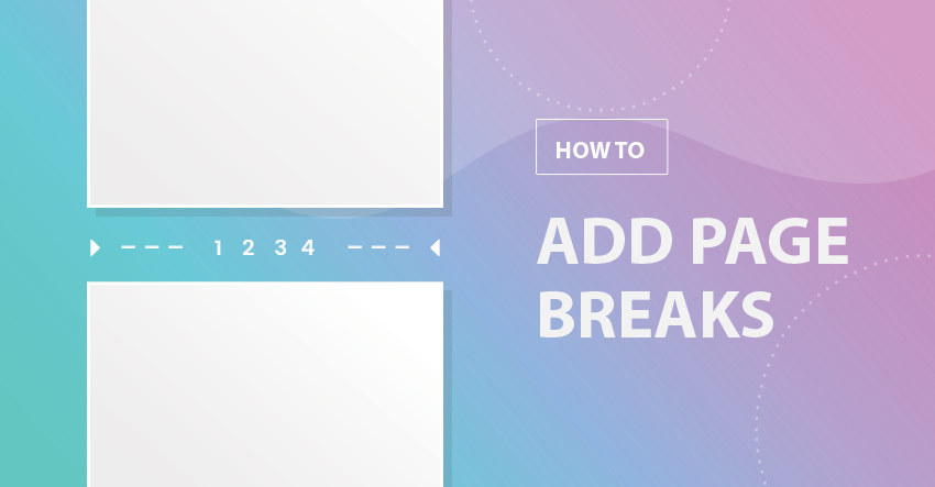 How to Add a Page Break