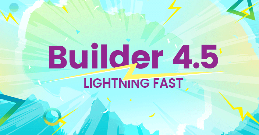 Builder 4.5 Offically Launched