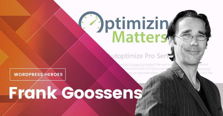 WordPress Heroes Themify Autoptimize Frank Goossens