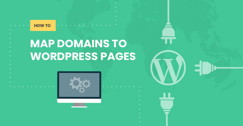 How to Map Domains to WordPress Pages