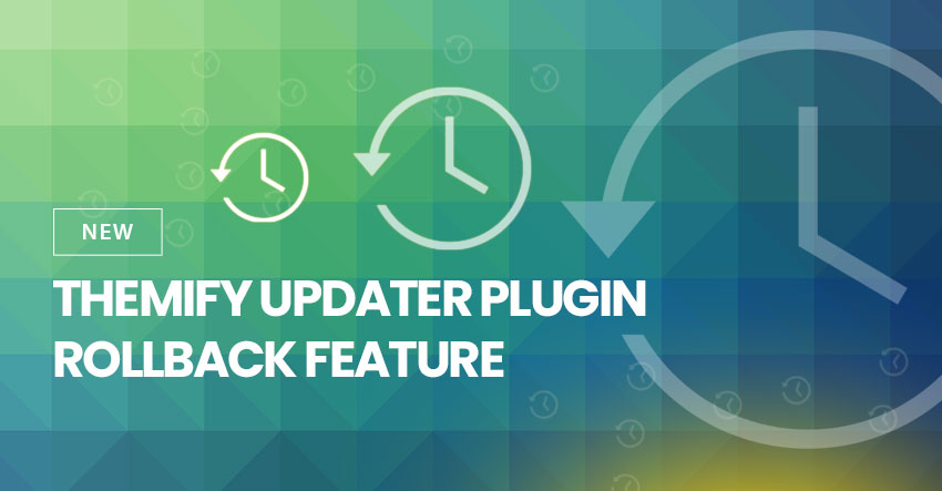 New Themify Updater Plugin Rollback Feature