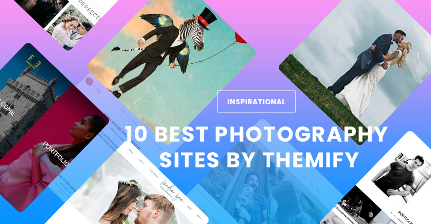 Top 10 Best Photography WordPress Sites (2019) Using Themify