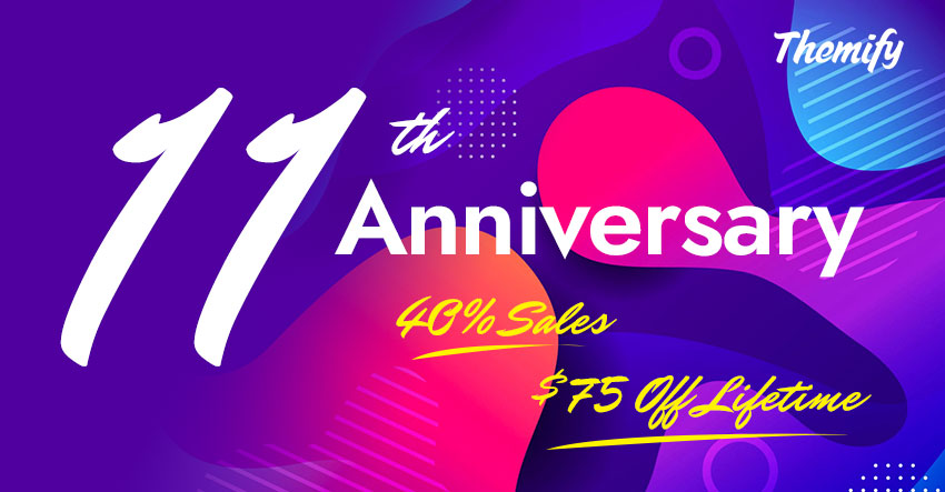 Themify's 11th Anniversary 40% OFF Sale!
